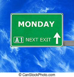 MONDAY road sign against clear blue sky
