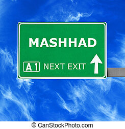 MASHHAD road sign against clear blue sky