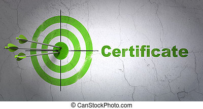 Law concept: target and Certificate on wall background