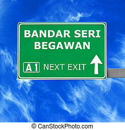 BANDAR SERI BEGAWAN road sign against clear blue sky
