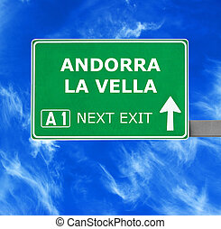 ANDORRA LA VELLA road sign against clear blue sky