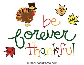 Be Forever Thankful Turkey