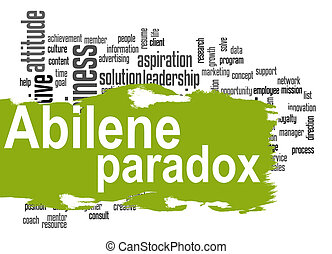 Abilene Paradox word cloud with green banner image with...