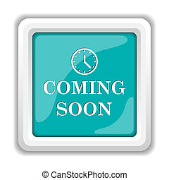 Coming soon icon. Internet button on white background.