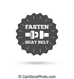 Fasten seat belt sign icon Safety accident - Vintage emblem...