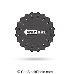 Way out left sign icon Arrow symbol - Vintage emblem medal...