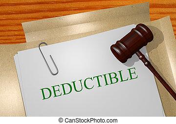 Deductible concept - Deductible Title On Legal Documents