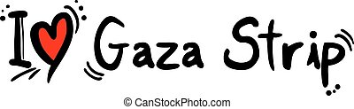 Gaza Strip love - Creative design of Gaza Strip love
