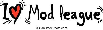 Mod league love - Creative design of Mod league love