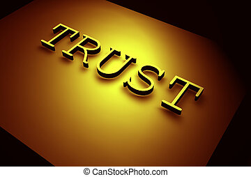 TRUST - 3D rendered TRUST text,3D art