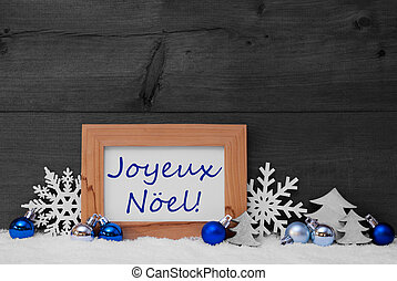 Blue Gray Decoration, Snow, Joyeux Noel Mean Merry Christmas...