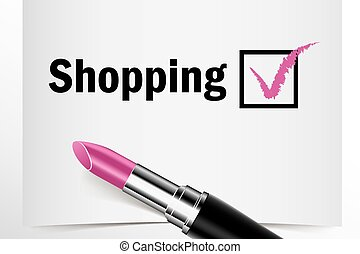 Tick box with lipstick, Shopping concept of woman choice