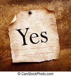YES - Old paper with yes