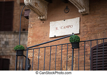 Piazza Del Campo in Siena - The streetsign of Piazza Del...