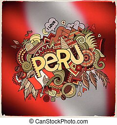 Peru hand lettering and doodles elements and symbols emblem....
