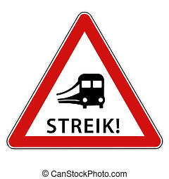 Railroad strike - Isolated red white traffic sign with train...