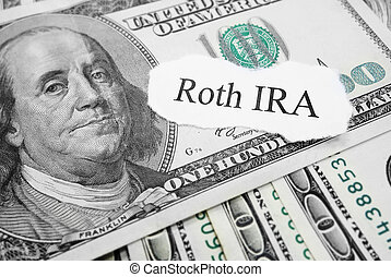 Roth IRA paper message on hundred dollar bills...