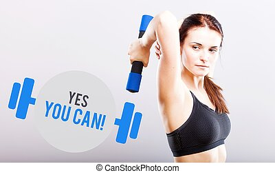 Yes you can, woman with dumbbell - Yes you can, slim woman...