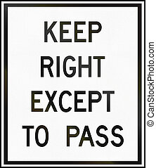 Keep Right Except To Pass in Canada - Canadian traffic sign...