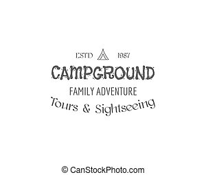 Vintage family camping badge, outdoor logo, emblem and label...