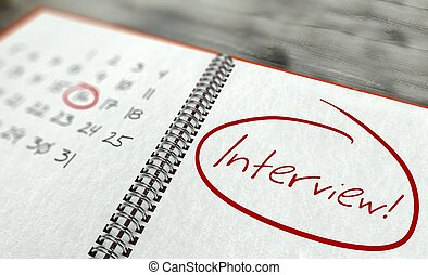 Interview important day, calendar concept
