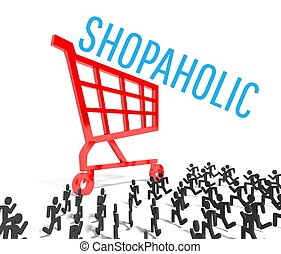 Shopaholic, crowd of people running to shopping cart