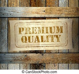 Stamp Premium Quality label old wooden box - Stamp Premium...
