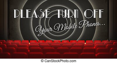 Please turn off cell phones screen in old retro cinema -...