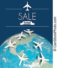 Sale ticket travel concept, airplanes on earth