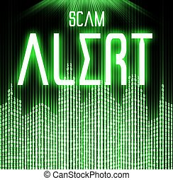 Scam alert with cyber binary code technology background