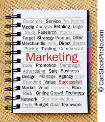 Marketing concept. - Marketing concept, wording in notepad...