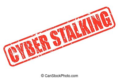 CYBER STALKING red stamp text on white