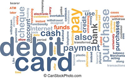 debit card word cloud - Word cloud concept illustration of...