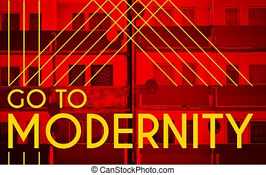 Go to modernity, Architecture design modern poster with...