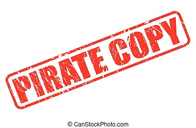 PIRATE COPY red stamp text on white