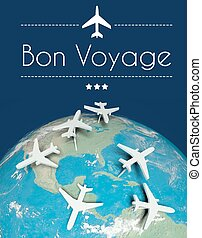 Bon Voyage concept, airplanes on earth - Bon Voyage concept,...