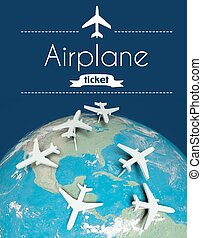 Airplane ticket concept, airplanes on earth