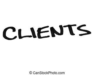 Clients - Word clients handwritten with black marker...
