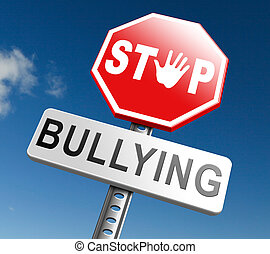 stop bullying no harassment or threat from bullies at school...