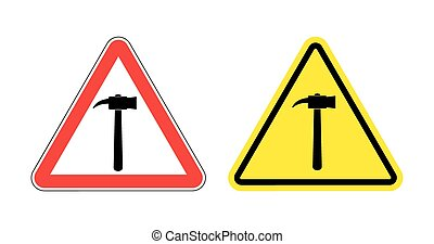 Warning sign attention hammer. Hazard yellow sign construction work. Silhouette a sledgehammer on red triangle. Set Road signs.