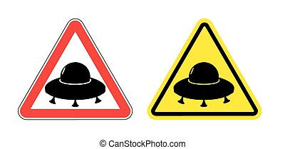 Warning sign of a UFO. Hazard yellow sign flying saucer. Silhouette space ship on  red triangle. Set Road signs.