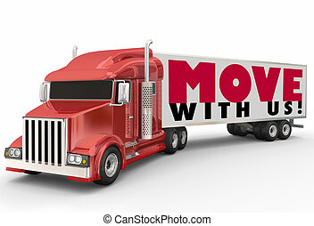 Move With Us Semi Trailer Truck Moving Company Relocation Service
