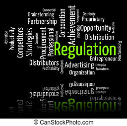 Regulation Word Indicates Guidelines Rule And Regulate -...