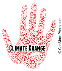 Stop Climate Change Represents Revise Different And Prohibit...