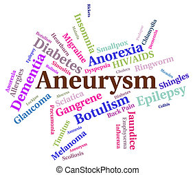Aneurysm Illness Means Poor Health And Affliction - Aneurysm...