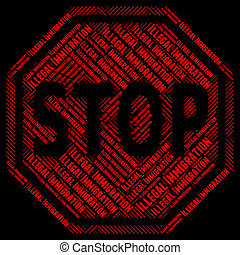 Stop Illegal Immigration Shows Not Allowed And Immigrants -...