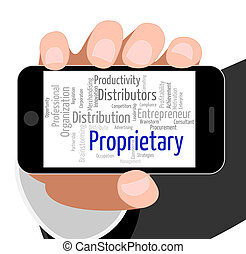 Proprietary Word Shows Text Copyrights And Possession -...