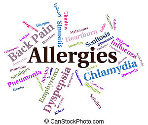 Allergies Problem Shows Ill Health And Affliction -...