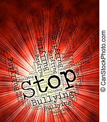 Stop Bullying Represents Warning Sign And Control - Stop...
