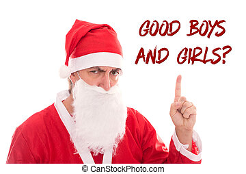 Santa Claus is to urge to Text Good Boys and Girls, isolated...